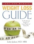 The Ten Minute Weight Loss Guide